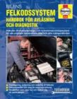 Image for Bilens felkodssystem  : handbok for avlasning och diagnostik