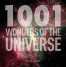 Image for 1001 wonders of the universe