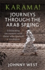 Image for Karama!  : journeys through the Arab Spring