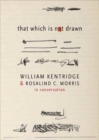 Image for That which is not drawn  : in conversation