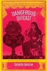 Image for Dangerous outcast  : the prostitute in nineteenth-century Bengal