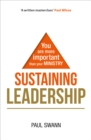 Image for Sustaining leadership  : you are more important than your ministry