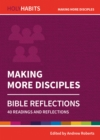 Image for Making more disciples  : 40 readings and reflections
