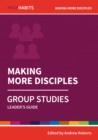 Image for Making more disciples  : leader's guide