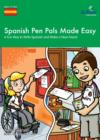 Image for Spanish Pen Pals Made Easy (11-14 Yr Olds) - A Fun Way to Wr