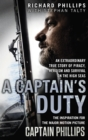 Image for A captain's duty  : Somali pirates, Navy SEALs and dangerous days at sea