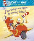 Image for The thinga-ma-jigger is coming today!