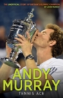Image for Andy Murray  : tennis ace