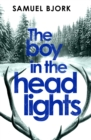 Image for The boy in the headlights