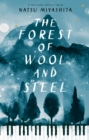 Image for The forest of wool and steel