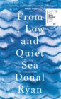Image for From a low and quiet sea