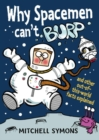 Image for Why spacemen can't burp