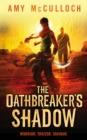 Image for The oathbreaker's shadow