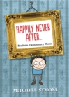 Image for Happily never after ..  : modern cautionary verse