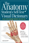Image for The anatomy student's self-test visual dictionary