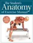 Image for The student's anatomy of exercise manual