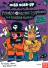Image for Mega Mash-Up: Pirates v Ancient Egyptians in a Haunted Museum