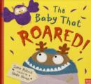 Image for The baby that roared