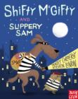 Image for Shifty McGifty and Slippery Sam