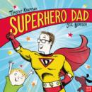 Image for Superhero dad