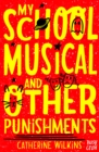 Image for My school musical and other punishments