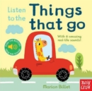 Image for Listen to the things that go