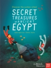 Image for Secret treasures of ancient Egypt  : discover the sunken cities