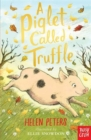 Image for A piglet called Truffle