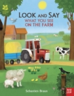 Image for Look and say what you see on the farm