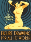 Image for Figure drawing for all it's worth