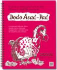 Image for Dodo Acad-Pad Desk Diary 2015 - 2016 Week to View Academic Mid Year Diary : A Combined Mid-Year Diary-Doodle-Memo-Message-Engagement-Calendar-Book for Students, Teachers and Scholars