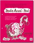 Image for Dodo Acad-Pad Loose-Leaf Desk Diary 2015 - 2016 Week to View Academic Mid Year Diary : A Combined Mid-Year Diary-Doodle-Memo-Message-Engagement-Calendar-Book for Students, Teachers and Scholars