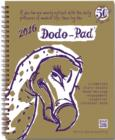 Image for Dodo Pad Desk Diary 2016 - Calendar Year Week to View Diary : A Combined Family Diary-Doodle-Memo-Message-Engagement-Organiser-Calendar-Book