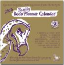 Image for Dodo Family Planner Calendar 2016 - Month to View with 5 Daily Columns : A Combined Family Memo-Message-Engagement-Organiser-Planner-Calendar