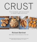 Image for Crust  : from sourdough, spelt and rye bread to ciabatta, bagels and brioche