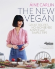 Image for The new vegan  : great recipes, no-nonsense advice and simple tips