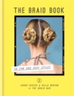 Image for The braid book  : 20 fun and easy styles