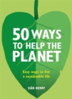 Image for 50 ways to help the planet