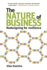 Image for The nature of business  : redesigning for resilience