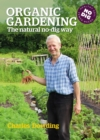 Image for Organic Gardening: The natural no-dig way