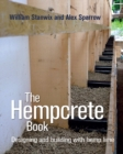 Image for The hempcrete book  : designing and building with hemp-lime