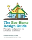 Image for The eco-home design guide  : principles and practice for new-build and retrofit