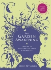 Image for The garden awakening  : designs to nurture our land and ourselves