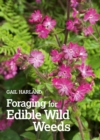 Image for The weeder's digest: identifying and enjoying edible weeds
