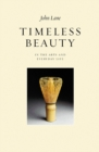 Image for Timeless beauty: in the arts and everyday life
