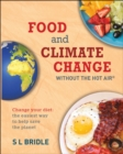 Image for Food and climate change without the hot air  : change your diet