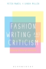 Image for Fashion writing and criticism  : history, theory, practice