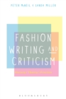 Image for Fashion writing and criticism: history, theory, practice