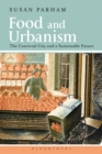 Image for Food and urbanism: the convivial city and a sustainable future