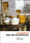 Image for The handbook of food and anthropology